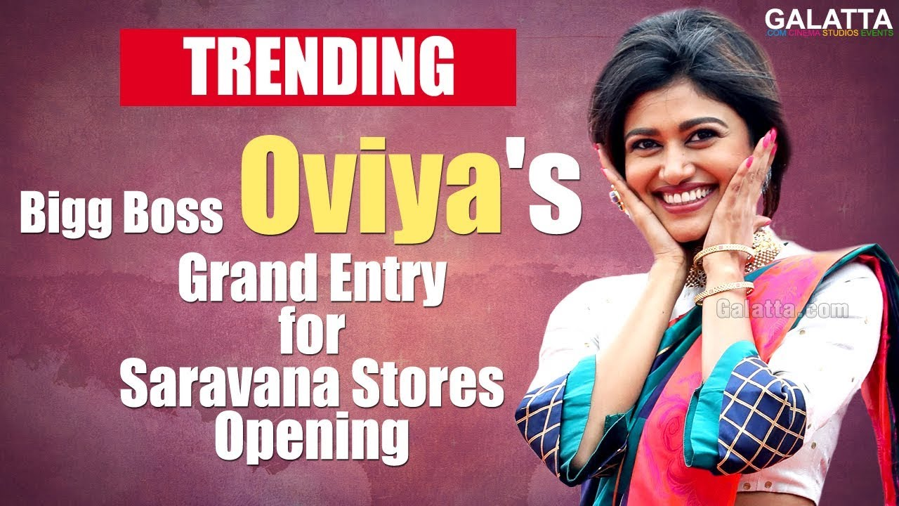 biggboss-oviya-s-grand-entry-for-saravana-stores-opening-mersal-oviyaarmy