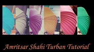 Amritsar Shahi Turban Tutorial full video(Learn Beautiful Amritsar Shahi Turban., 2015-12-08T17:55:12.000Z)
