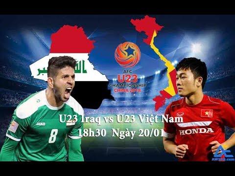 Xem Lại Tứ Kết Châu Á 2018 U23 Việt Nam Vs U23 Iraq   Full Cả Trận