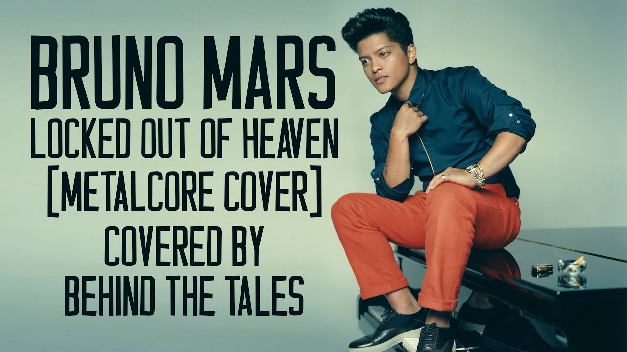 Bruno Mars  Locked Out Of Heaven Metalcore Cover  YouTube