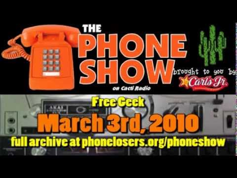 The Phone Show March 3rd, 2010 - Free Geek