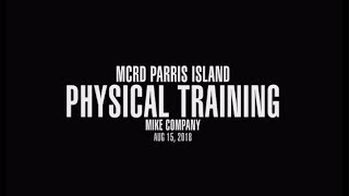 MCRD Parrish Island Physical Training Mike Company 2018