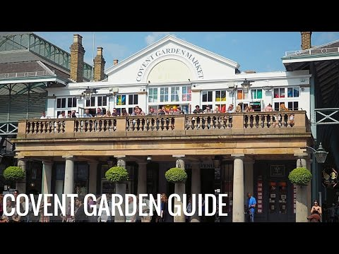 7 Things to Do in Covent Garden, London
