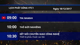 Lịch phát sóng kênh VTC1 ngày 18/12/2017 | VTC1