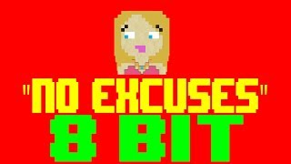 No Excuses [8 Bit Tribute to Meghan Trainor] - 8 Bit Universe Mp3