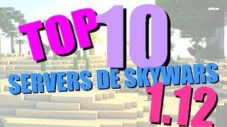 Top 10 Melhores SERVERS de SKYWARS 1.12/1.11/1.10/1.9/1.8.8/1.8/1.7.2
