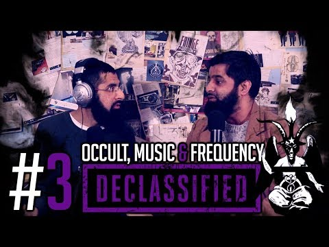 OCCULT, MUSIC AND FREQUENCY| DECLASSIFIED PODCAST (OMAR ESA) #3 Mp3