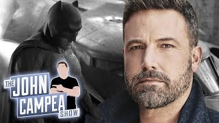 Ben Affleck's Frustration With DCEU And Drinking Led To Leaving Batman - The John Campea Show