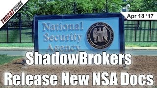ShadowBrokers Release New NSA Docs - Threat Wire