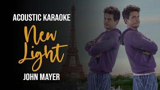 New Light - Karaoke by John Mayer (Unplugged/Acoustic Guitar Version with Lyrics)