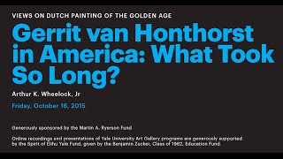 Gerrit van Honthorst in America: What Took So Long?