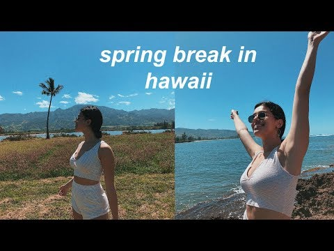 first day of spring break in hawaii vlog!