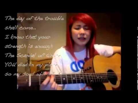 Scandal Of Grace - Yeng Constantino (Hillsong)