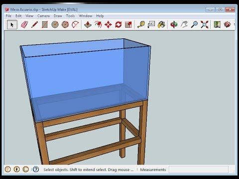 Tutorial basico de Sketchup - Mesa simple para acuarios (discus ...