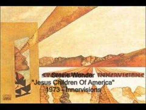 Stevie Wonder  Jesus Children Of America