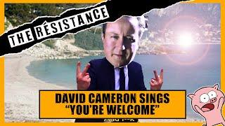 "K*NT-A-ROKE | David Cameron Sings ""You're Welcome!"""