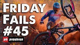 Friday Fails #45
