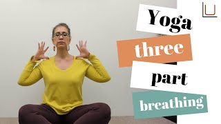 Yoga: Three Part Breathing