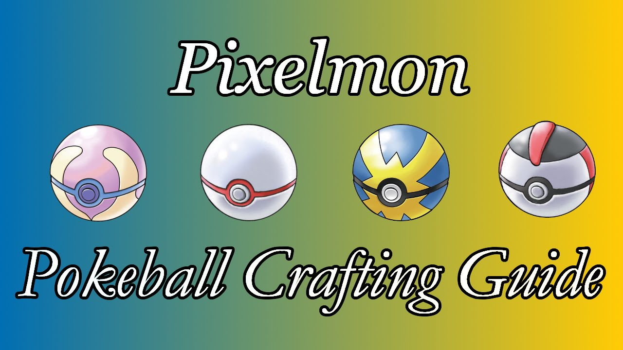 Pixelmon Pokeball Crafting Recipes