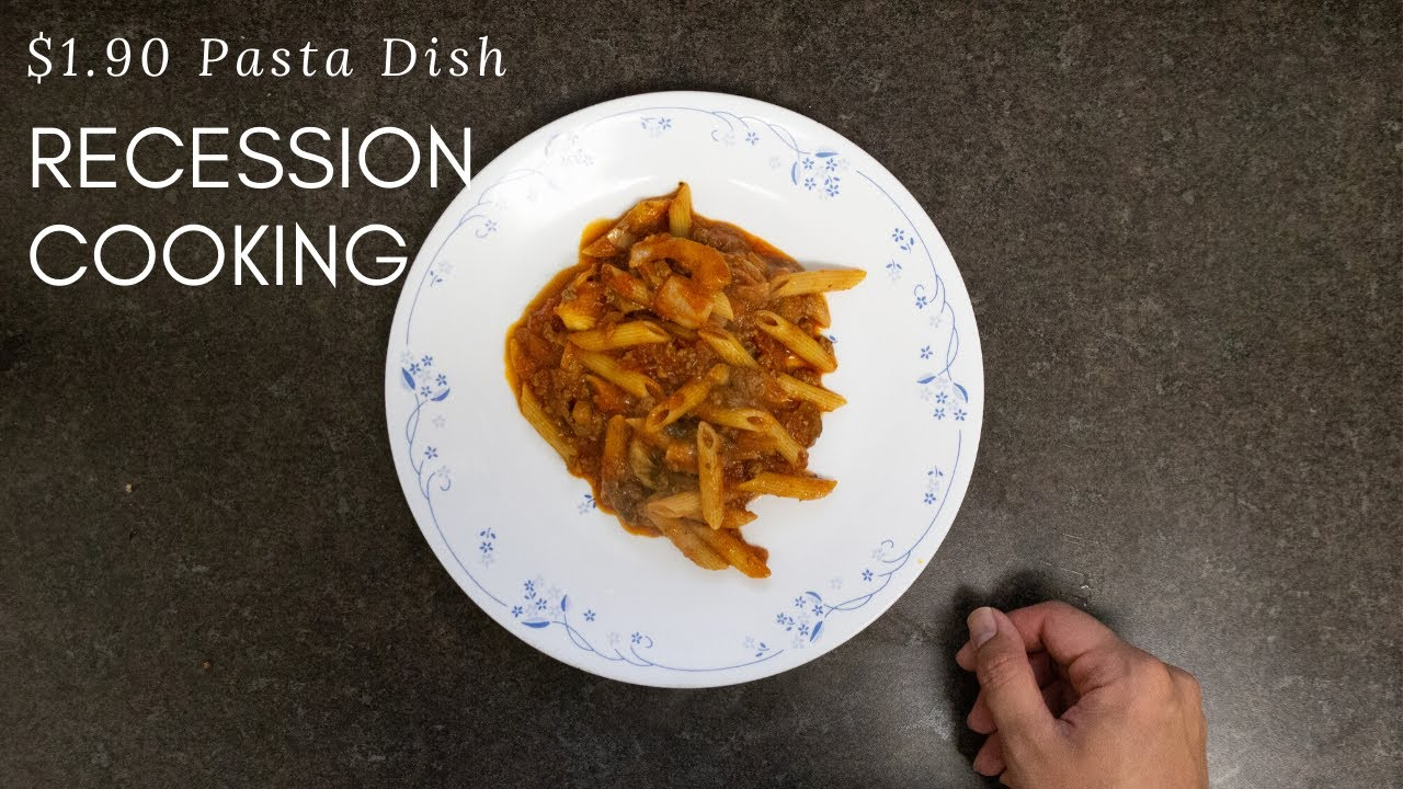 How to Make $1.90/Serving COVID 19 Economic Recession Pasta Dish (WATCH IN HD)