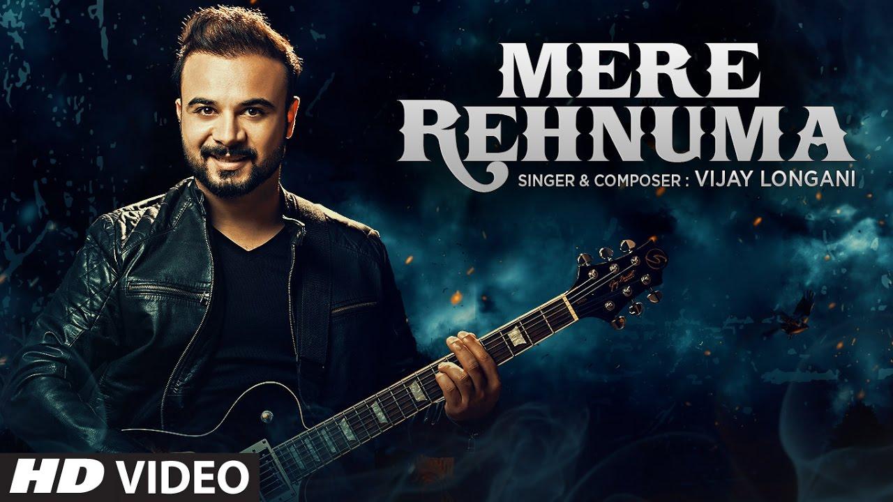 Mere Rehnuma - Vijay Longani (2017)