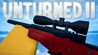 Unturned II Gameplay - First Look at Sniper Rifles