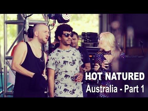 Hot Natured - Australia 2013 Part 1