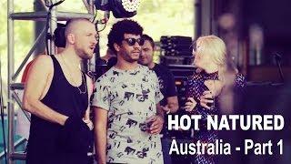 Hot Natured - Australia 2013 Part 1 Thumbnail