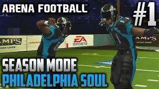 Arena Football (Xbox) | Philadelphia Soul Season Mode | EP1 | LET THE INTENSITY BEGIN