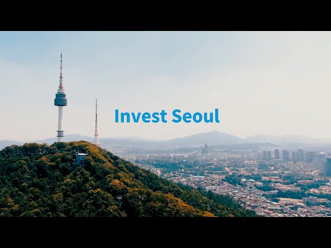 [Invest SEOUL 2020] The reasons why you need to invest in Se