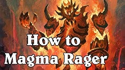 How To Magma Rager