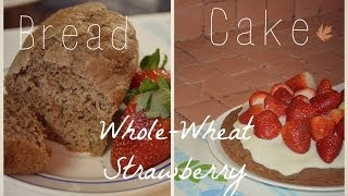 Pan-pastel De Fresas Integral/ Strawberry Bread Cake (whole-wheat)