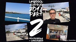 Limassol (Cyprus) 2018 part 2 Marina,Molos - LifeOfAris