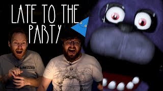 Let's Play Five Nights At Freddy's - Late To The Party