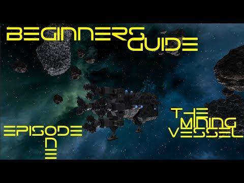 Space Engineers - Beginner's Guide: Mining Vessel