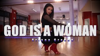 GOD IS A WOMAN - Ariana Grande - Kristina Camerzan Dance Choreography