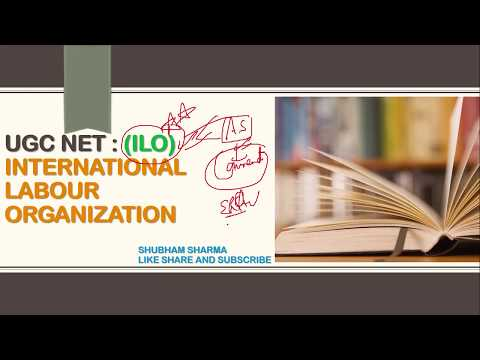 INTERNATIONAL LABOUR ORGANIZATION (ILO) | CBSE UGC NET | LABOUR LAWS PAPER-2 | IN HINDI