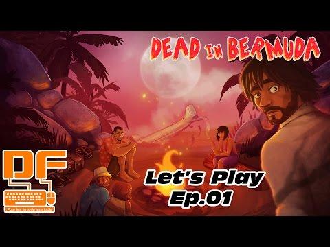 Dead in Bermuda - Let's Play Ep.01    De la survie de groupe sur une île tropicale!    P&G [FR]