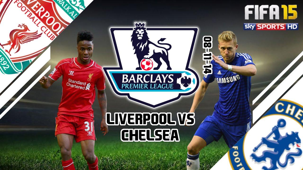 Chelsea Vs Liverpool 2014: Liverpool Vs Chelsea (FIFA 15