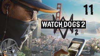 Watch Dogs 2 Прохождение На Русском На ПК Без Комментариев Часть 11 — Горизонталь и вертикаль