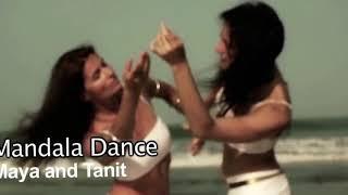 Майя и Танит - Танец Мандала