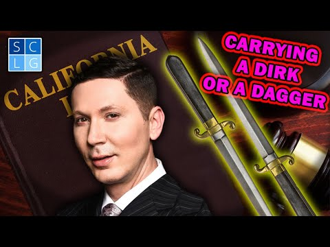Carrying a Dirk or Dagger – CA Penal Code 21310 PC