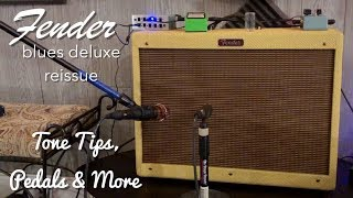 Fender Blues Deluxe Reissue: Tone Tips, Pedals & More