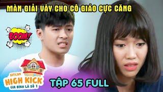 Gia đình là số 1 Phần 1 | Tập 65 Full: Phim gia đình Việt Nam hay nhất 2019 - HTV Films