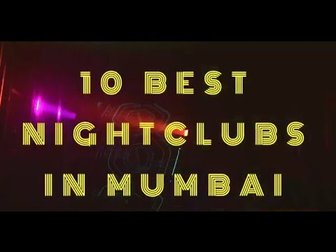 TOP 10 BEST NIGHT CLUBS IN MUMBAI|LIFESTYLE|NIGHTLIFE