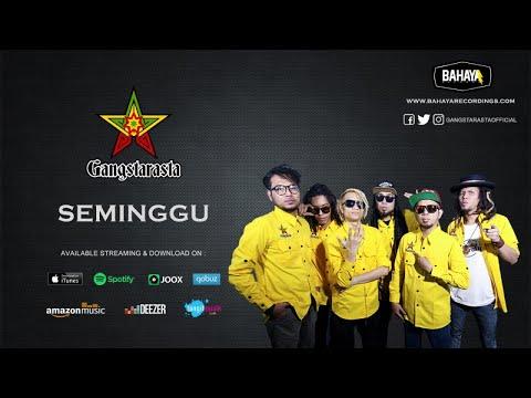 Download Lagu gangstarasta seminggu mp3