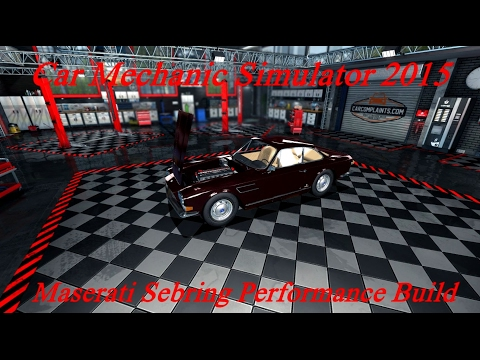 Car Mechanic Simulator 2015: Maserati Sebring (Scratch Build)