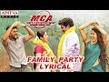 Family Party Lyrical | MCA Movie Songs | Nani, Sai Pallavi | DSP | Dil Raju, Sriram Venu