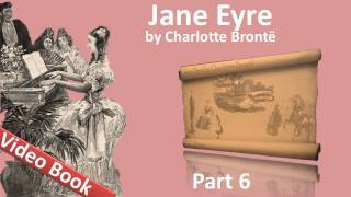 Part 6 - Jane Eyre Audiobook by Charlotte Bronte (Chs 25-28)(, 2011-09-22T07:17:47.000Z)