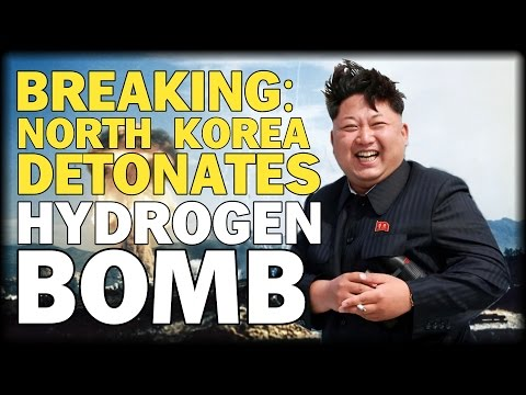 BREAKING: NORTH KOREA DETONATES HYDROGEN BOMB TRIGGERS EARTHQUAKE